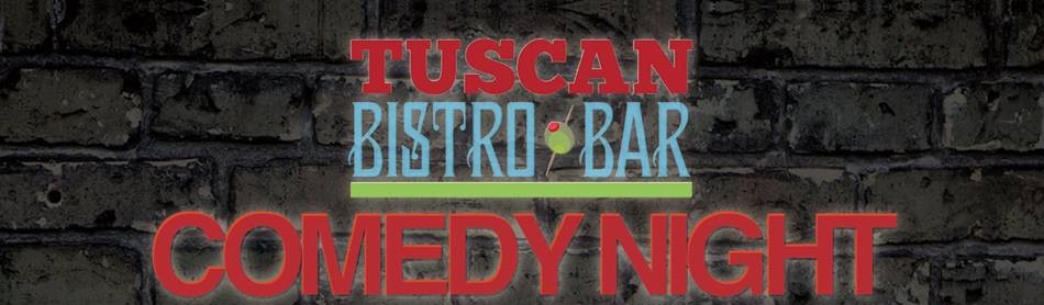 Uncle Vinnie's Comedy Club @ Tuscan Bistro Bar